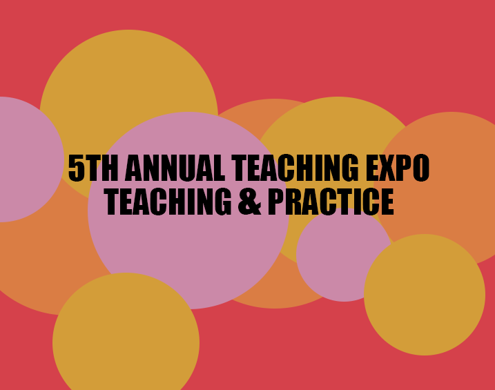 5th Annual Teaching Expo: Craft, Pedagogy and Discourse Analysis